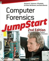 Computer Forensics JumpStart ebook by Michael G. Solomon,Ed Tittel,Neil Broom,Diane Barrett,K. Rudolph