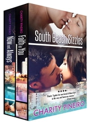 South Beach Sizzles Boxed Set - South Beach Sizzles Contemporary Romance Series ebook by Charity Pineiro