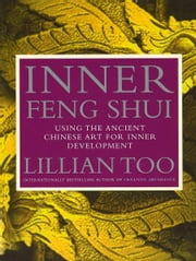 Inner Feng Shui ebook by Lillian Too