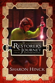 The Restorer's Journey - Expanded Edition ebook by Sharon Hinck