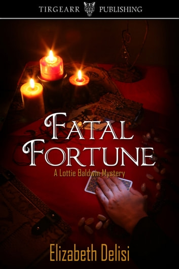 Fatal Fortune ebook by Elizabeth Delisi