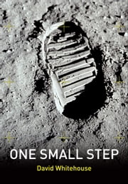 One Small Step ebook by David Whitehouse