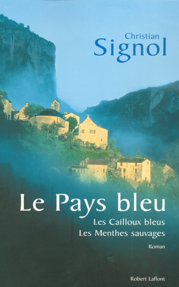 Le pays bleu eBook by Christian SIGNOL