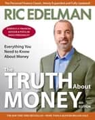 The Truth About Money 4th Edition E-bok by Ric Edelman