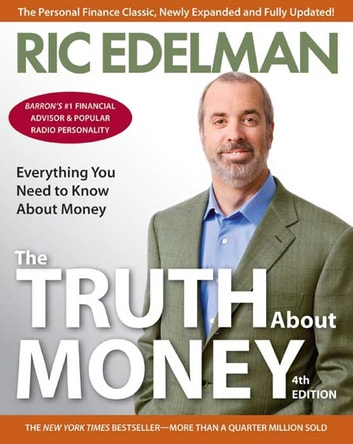 The Truth About Money 4th Edition ebook by Ric Edelman