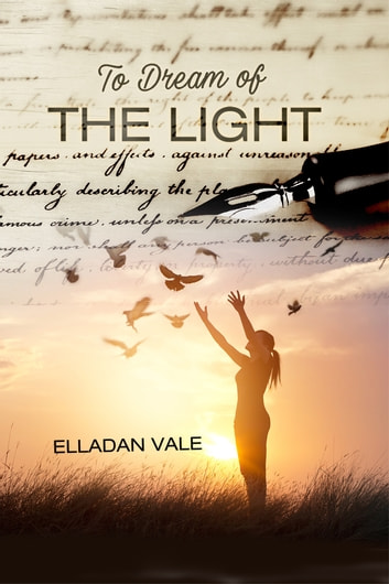 To Dream of the Light eBook by Elladan Vale