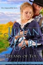 Dreams Of You ebook by Jillian Hart