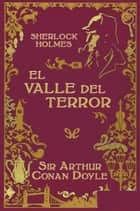 El valle del terror ebook by Arthur Conan Doyle