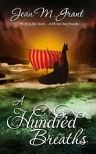 A Hundred Breaths ebook by Jean M. Grant