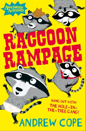 Raccoon Rampage (Awesome Animals) ebook by Andrew Cope