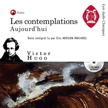 Les contemplations - Aujourd'hui audiobook by Victor Hugo