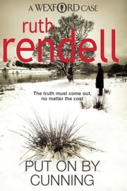 Put On By Cunning - (A Wexford Case) ebook by Ruth Rendell