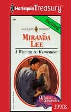A Woman to Remember ebook by Miranda Lee