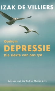 Oorkom depressie ebook by Kobo.Web.Store.Products.Fields.ContributorFieldViewModel
