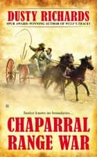 Chaparral Range War ebook by Dusty Richards