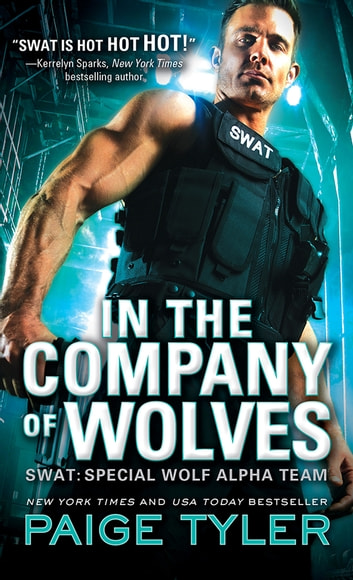 In the Company of Wolves ebook by Paige Tyler