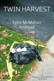 Twin Harvest ebook by Lynn McMahon Anstead