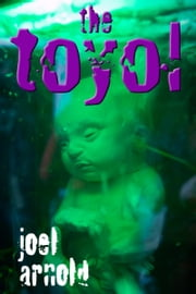 The Toyol ebook by Joel Arnold