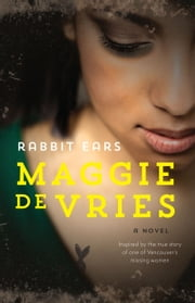 Rabbit Ears ebook by Maggie De Vries