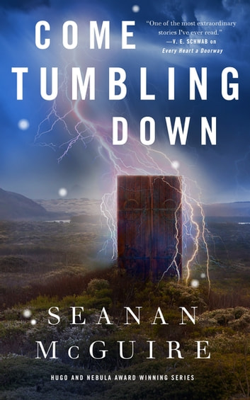 Come Tumbling Down ebook by Seanan McGuire