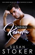 Finding Kenna - Navy SEAL/Military Romance ebook by