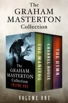 The Graham Masterton Collection Volume One - The Manitou, Charnel House, and The Hymn ebook by Graham Masterton