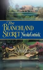 The Blanchland Secret ebook by Nicola Cornick