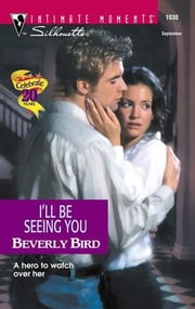 I'll Be Seeing You ebook by Beverly Bird