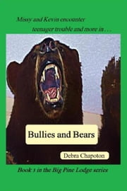 Bullies and Bears ebook by Debra Chapoton