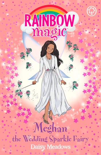 Meghan the Wedding Sparkle Fairy ebook by Daisy Meadows