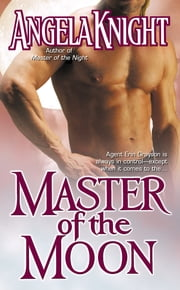 Master of the Moon ebook by Angela Knight