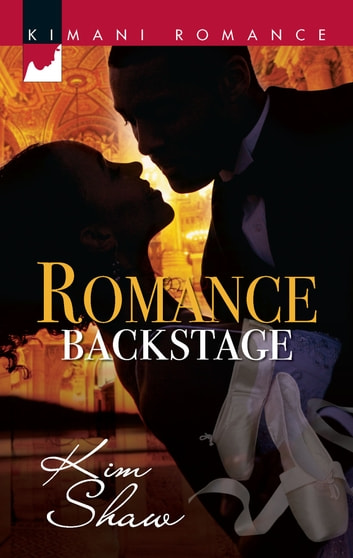Romance Backstage (Mills & Boon Kimani) ebook by Kim Shaw
