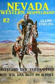 Nevada Western Doppelband #2 ebook by Glenn Stirling