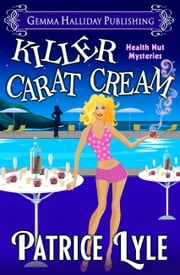 Killer Carat Cream ebook by Patrice Lyle