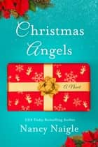 Christmas Angels ebook by Nancy Naigle
