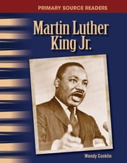 Martin Luther King Jr. ebook by Conklin, Wendy