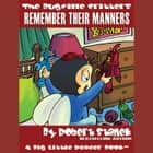 Remember Their Manners audiobook by Robert Stanek