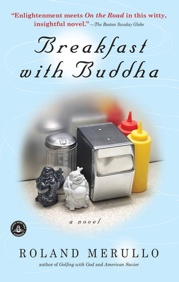 Breakfast with Buddha ebook by Roland Merullo