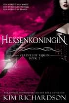 Heksenkoningin ebook by Kim Richardson