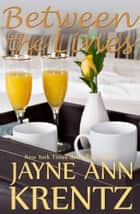 Between the Lines eBook by Jayne Ann Krentz