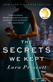 The Secrets We Kept - A novel ebook by Lara Prescott