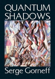 Quantum Shadows ebook by Serge Gorneff