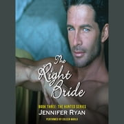 The Right Bride - Book Three: The Hunted Series audiobook by Jennifer Ryan
