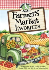 Farmers' Market Favorites ebook by Gooseberry Patch
