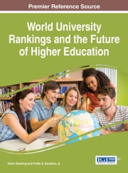 World University Rankings and the Future of Higher Education ebook by Kevin Downing, Jr., Fraide A. Ganotice,...