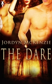 The Dare ebook by Jordyn McKenzie