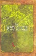 The Red Shoe ebook by Ursula Dubosarsky