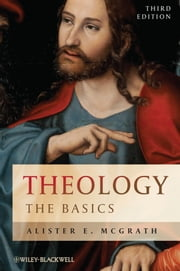 Theology - The Basics ebook by Alister E. McGrath