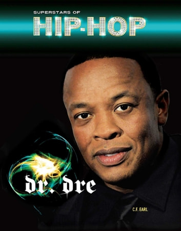 Dr. Dre ebook by C.F. Earl
