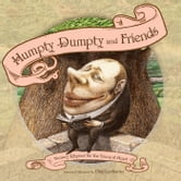 Humpty Dumpty and Friends - Nursery Rhymes for the Young at Heart ebook by Oleg Lipchenko